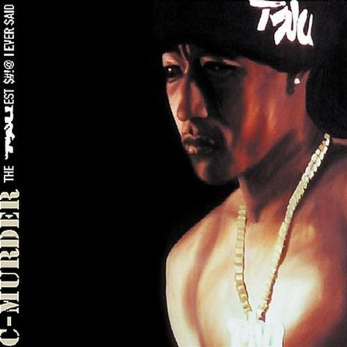 C-Murder - The Truest $#!@ I Ever Said (2005) [FLAC] Download