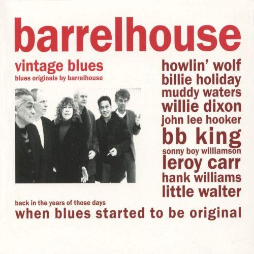 Barrelhouse - Vintage Blues (2010) [FLAC] Download