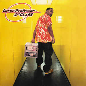 Large Professor - 1st Class (2002) [FLAC] Download