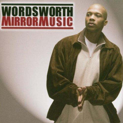 Wordsworth - Mirror Music (2006) [FLAC] Download