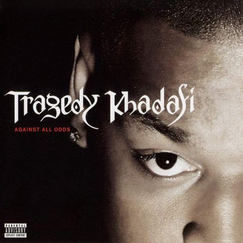 Tragedy Khadafi - Against All Odds (2001) [FLAC] Download