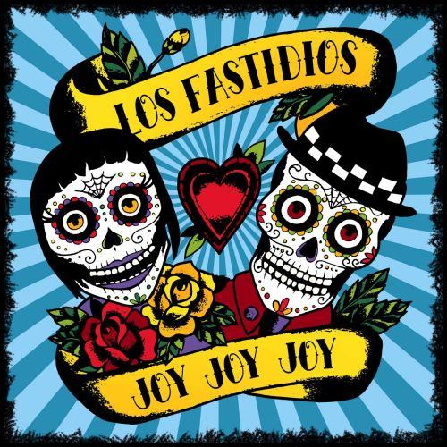 Los Fastidios - Joy Joy Joy (2019) [FLAC] Download