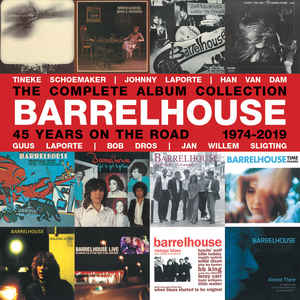 Barrelhouse - The Complete Album Collection  45 Years On The Road 1974-2019 (2019) [FLAC] Download