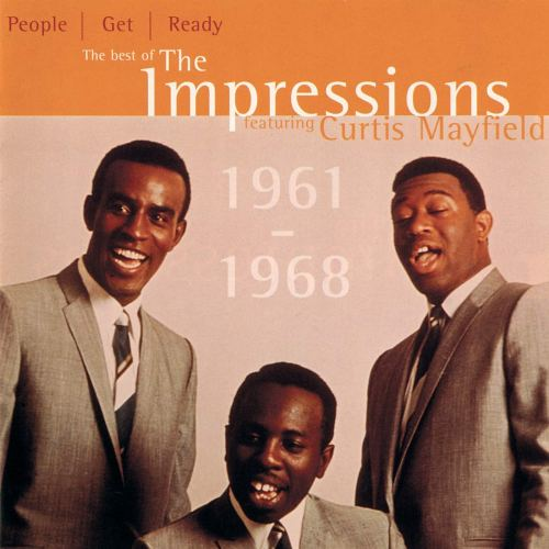 The Impressions Featuring Curtis Mayfield - People Get Ready: The Best Of The Impressions (1997) [FLAC] Download