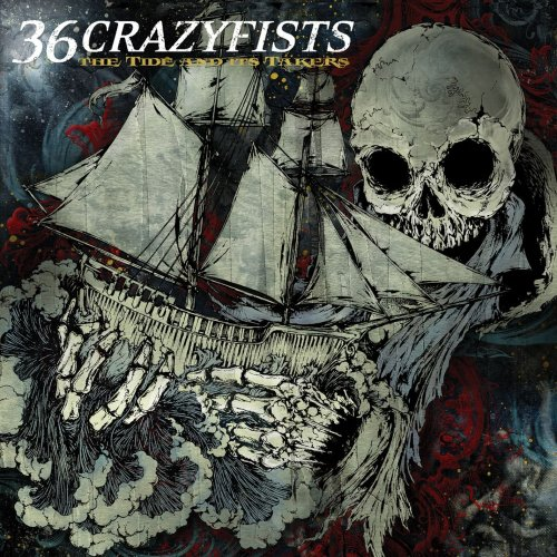 36 Crazyfists - The Tide and Its Takers (2008) [FLAC] Download