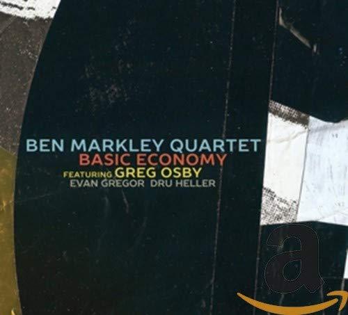 Ben Markley Quartet - Basic Economy (2018) [FLAC] Download