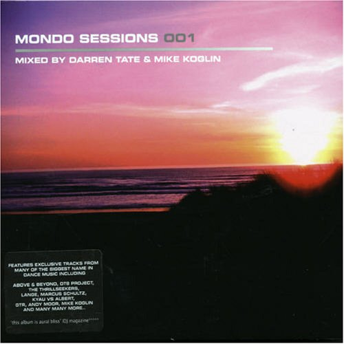 VA - Mondo Sessions 001  Mixed by Darren Tate & Mike Koglin (2006) [FLAC] Download
