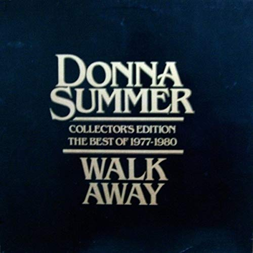 Donna Summer - Walk Away Collector's Edition  The Best Of 1977-1980 (1980) [FLAC] Download