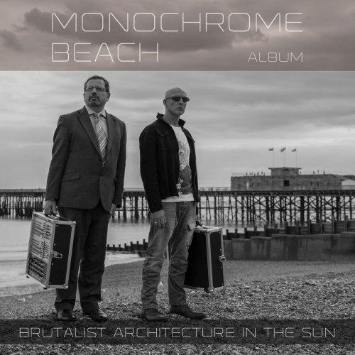 Brutalist Architecture In The Sun - Monochrome Beach (2019) [FLAC] Download