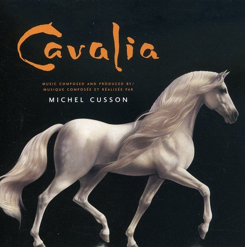 Michel Cusson - Cavalia: Odysseo (2011) [FLAC] Download