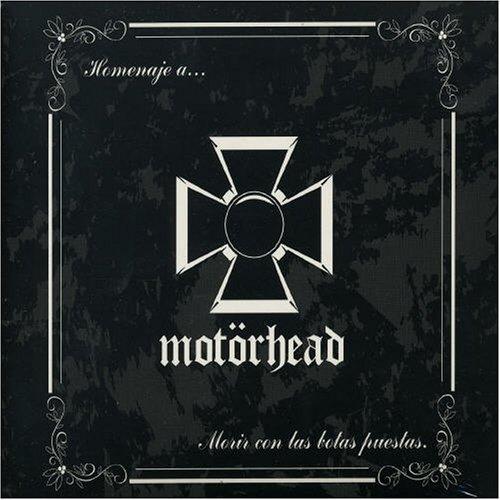 VA - Homenaje A... Motorhead Morir Con Las Botas Puestas (2005) [FLAC] Download