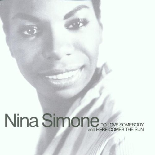 Nina Simone - To Love Somebody / Here Comes The Sun (2002) [FLAC] Download