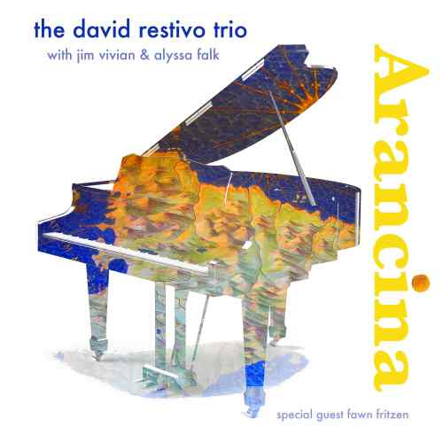 The Dave Restivo Trio - Arancina (2021) [FLAC] Download