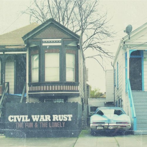 Civil War Rust - The Fun & the Lonely (2012) [FLAC] Download