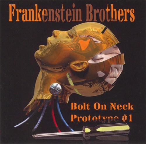 Frankenstein Brothers - Bolt On Neck (2008) [FLAC] Download