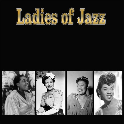 VA - Ladies Of Jazz The Great Female Vocalists (2002) [FLAC] Download