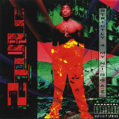 2Pac - Strictly 4 My N.I.G.G.A.Z... (1993) [FLAC] Download