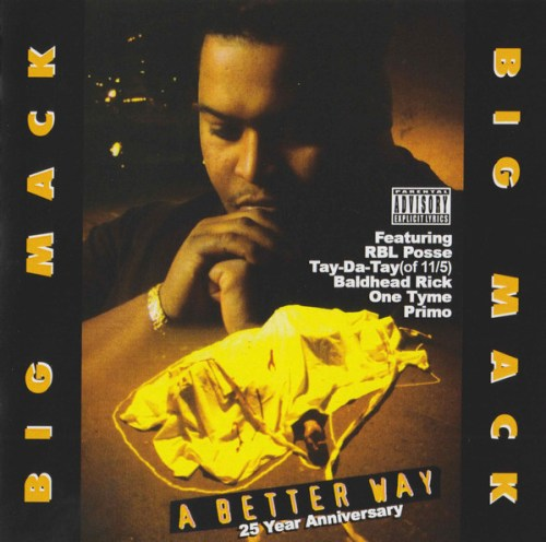 Big Mack - A Better Way-25 Year Anniversary (2020) [FLAC] Download