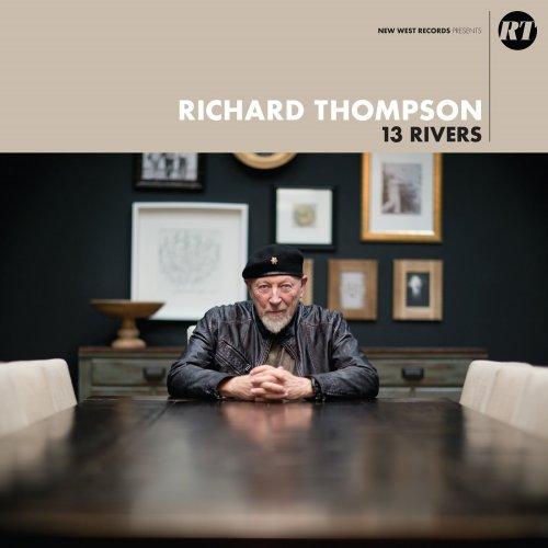 Richard Thompson - 13 Rivers (2018) [FLAC] Download