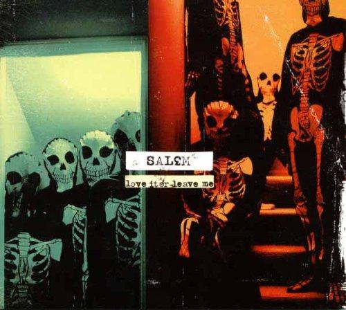 Salem - Love it or Leave Me (2003) [FLAC] Download