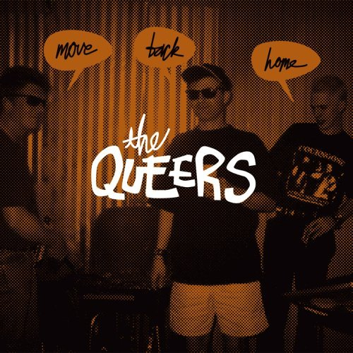 The Queers - Move Back Home (2007) [FLAC] Download
