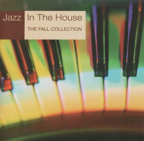 VA - Jazz in the House 9 The Fall Collection (2000) [FLAC] Download