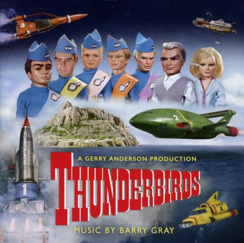 Barry Gray - Thunderbirds  Original Television Soundtrack (2020) [FLAC] Download