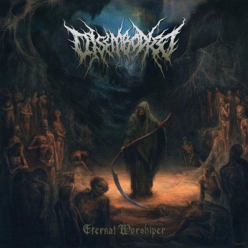 Disembodied - Eternal Worshiper (2020) [FLAC] Download
