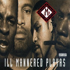 I.M.P. - Ill Mannered Playas (1995) [FLAC] Download