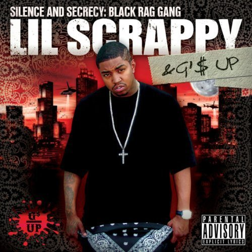 Lil Scrappy & G'$ Up - Silence And Secrecy: Black Rag Gang (2009) [FLAC] Download