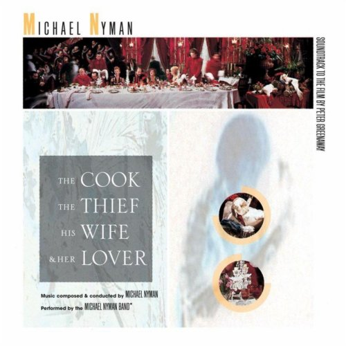 Michael Nyman - The Cook, The Thief, His Wife And Her Love (1989) [FLAC] Download
