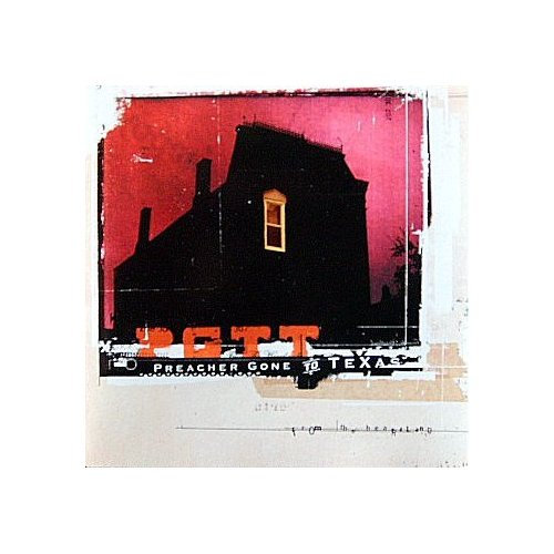 Preacher Gone to Texas - From the Heartland (2003) [FLAC] Download