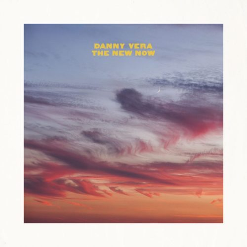 Danny Vera - The New Now (2020) [FLAC] Download