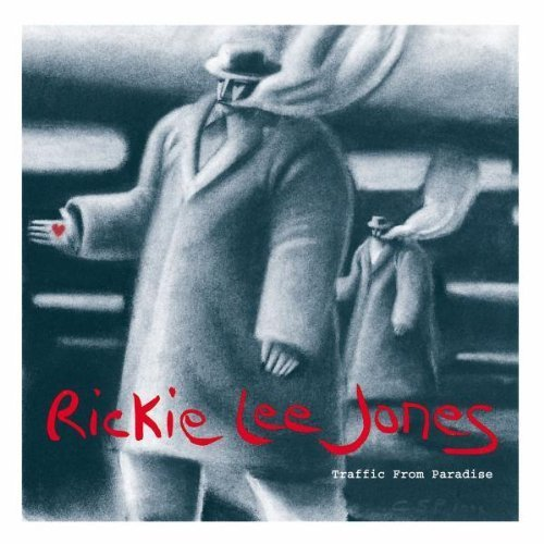Rickie Lee Jones - Traffic From Paradise (1993) [FLAC] Download