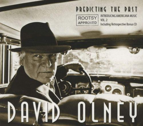 David Olney - Predicting The Past Introducing Americana Music Vol.2 (2013) [FLAC] Download