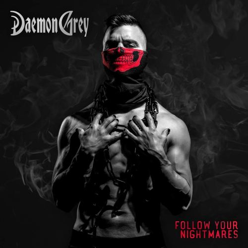 Daemon Grey - Follow Your Nightmares (2021) [FLAC] Download