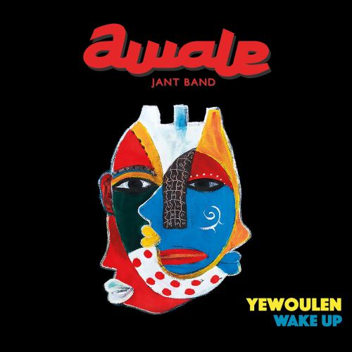 Awale Jant Band - Yewoulen Wake Up (2020) [FLAC] Download