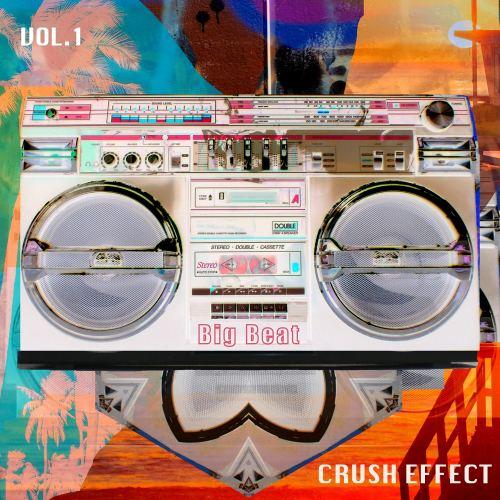 Crush Effect - Big Beat, Vol. 1 (2021) [FLAC] Download