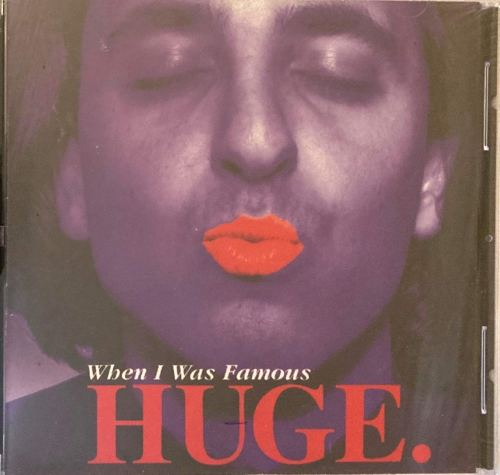 Huge - When I Was Famous (1995) [FLAC] Download