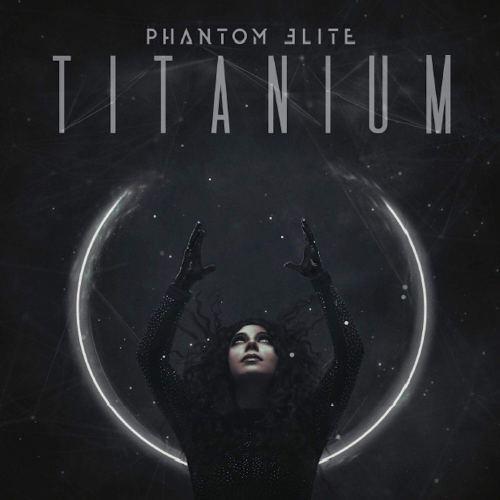 Phantom Elite - Titanium (2021) [FLAC] Download