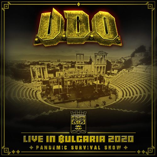 U.D.O. - Live in Bulgaria 2020 - Pandemic Survival Show (2021) [FLAC] Download