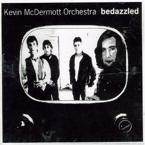 Kevin McDermott Orchestra - Bedazzled (1991) [FLAC] Download