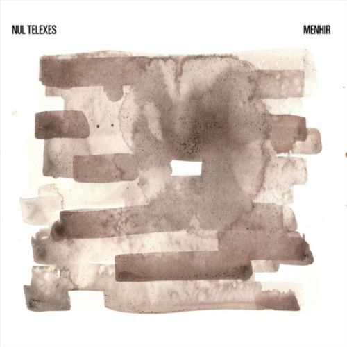 Nul Telexes - Menhir (2021) [FLAC] Download