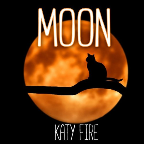 Katy Fire - Moon (2021) [FLAC] Download