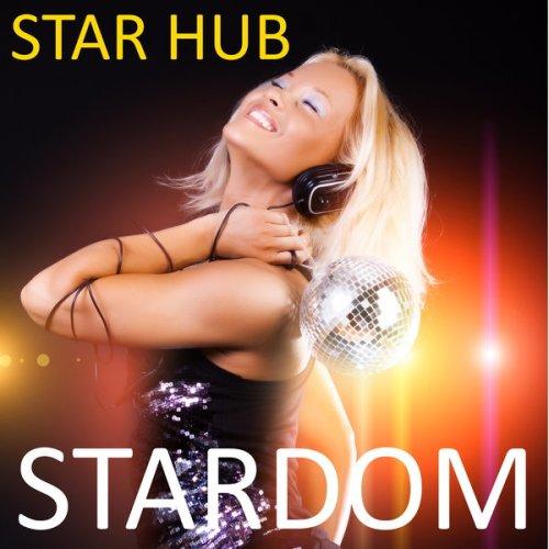 Star Hub - Stardom (2021) [FLAC] Download