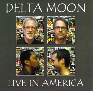 Delta Moon - Live in America (2011) [FLAC] Download