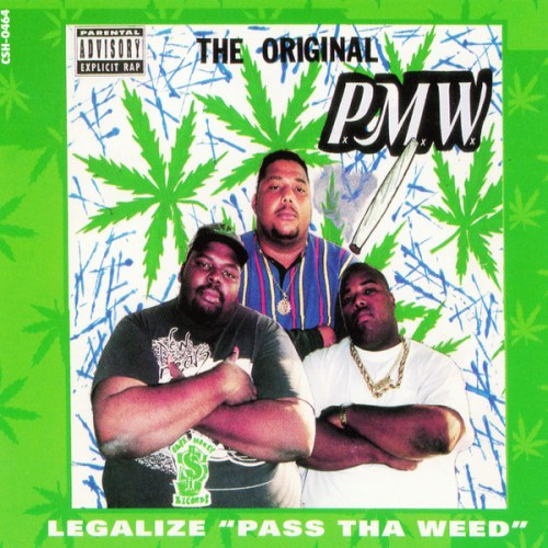 The Original PxMxWx - Legalize 'Pass Tha Weed' (1998) [FLAC] Download