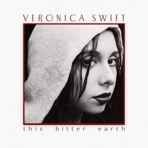 Veronica Swift - This Bitter Earth (2021) [FLAC] Download