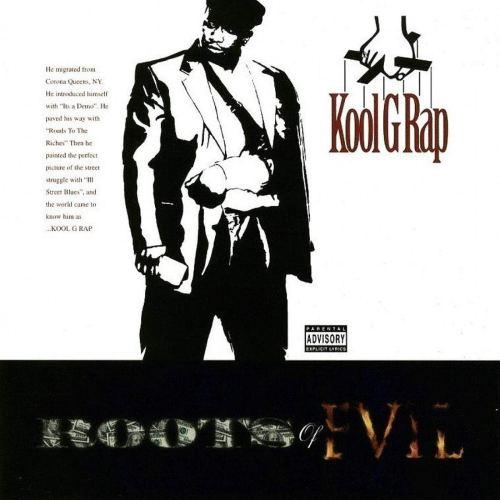 Kool G Rap - Roots Of Evil (1998) [FLAC] Download