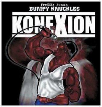 Freddie Foxxx / Bumpy Knuckles - Konexion (2003) [FLAC] Download